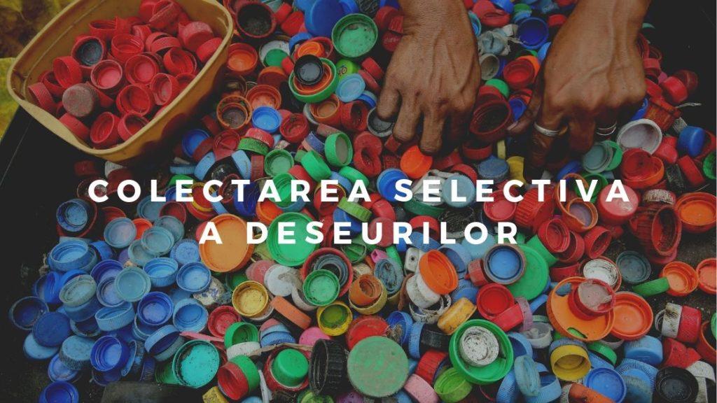 Colectarea selectiva a deseurilor